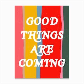 Good Things Canvas Print