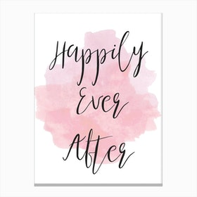 Happily Ever After Pink Canvas Print