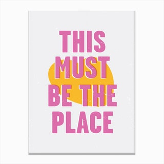 This Must Be The Place II Canvas Print