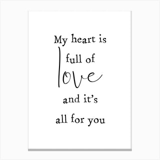 Full Of Love Canvas Print