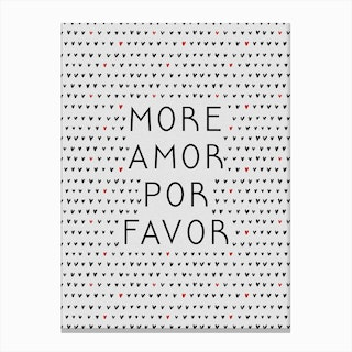 More Amor Black And White Canvas Print