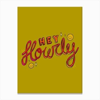 Hey Howdy Canvas Print