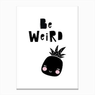 Scandi Be Weird Pineapple Canvas Print