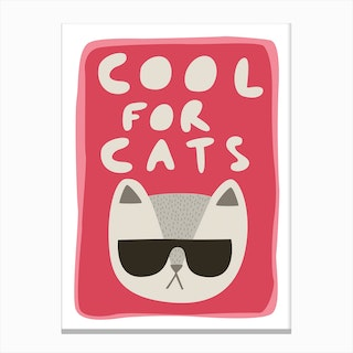 Cool For Cats Canvas Print