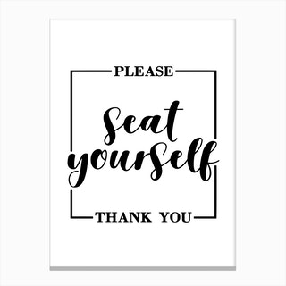 please seat yourself Canvas Print