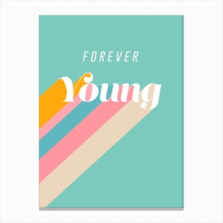 Forever Young Retro Blue Canvas Print
