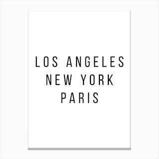 Los Angeles New York Paris 2 Canvas Print