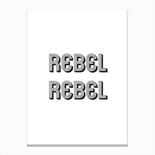 Rebel Rebel Canvas Print