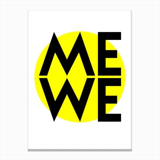 Me and We Canvas Print
