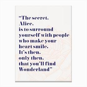 Wonderland Alice Quote Canvas Print