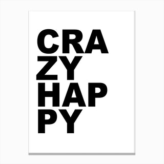 Crazy Happy Canvas Print