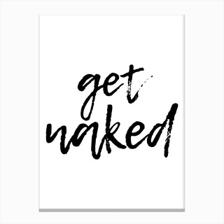 Get Naked Funky Canvas Print