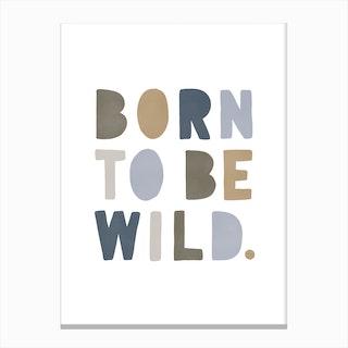 Born To Be Wild  Navy & Beige Canvas Print