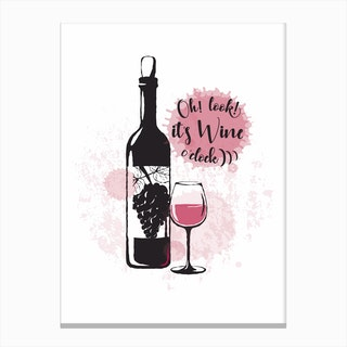It's Wine O Clock Canvas Print