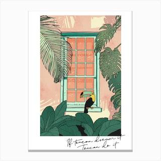 Toucan Do It Canvas Print