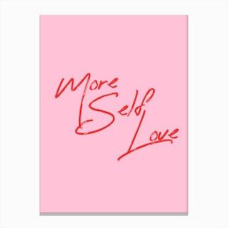 More Self Love Canvas Print