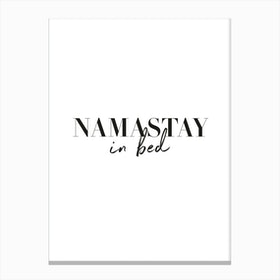 Namastay in Bed Portrait Canvas Print