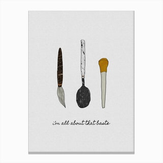 I'm all about the Baste Canvas Print