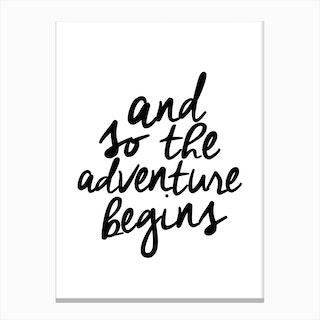 Adventure Begins Canvas Print