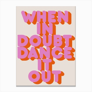Dance It Out Canvas Print