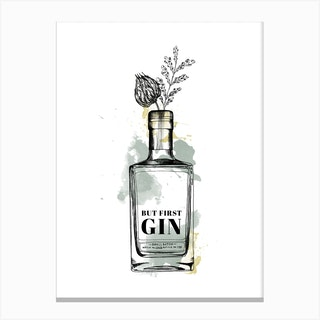 But First Gin Canvas Print