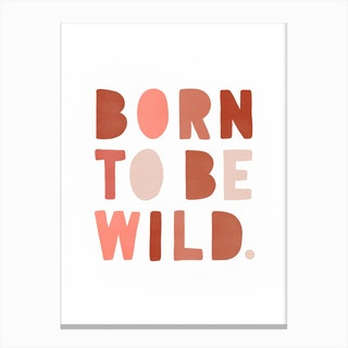 Born To Be Wild  Pink & Red Canvas Print