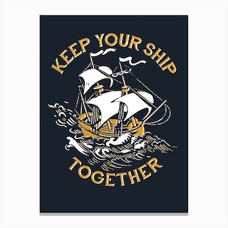 Keep Your Ship Together Canvas Print