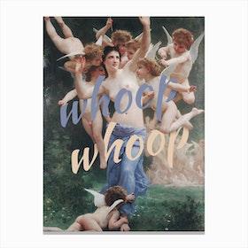 Whoop Whoop Canvas Print