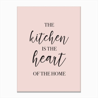 The Kitchen Is The Heart Of The Home Pink Canvas Print