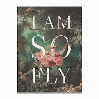 I Am So Fly Canvas Print