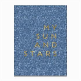 My Sun And Stars Canvas Print