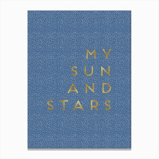 My Sun And Stars Canvas Print