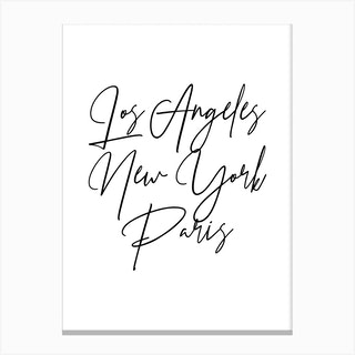 Los Angeles New York Paris Script 2 Canvas Print