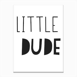 Little Dude Canvas Print