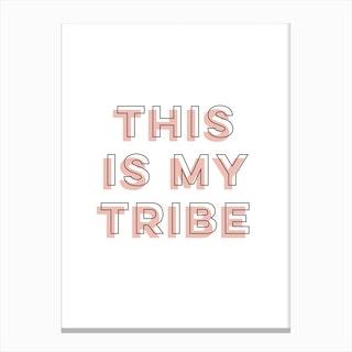 My Tribe Canvas Print
