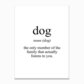 Dog Meaning Print Canvas Print