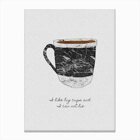 I Like Big Cups & I Cannot Lie Canvas Print