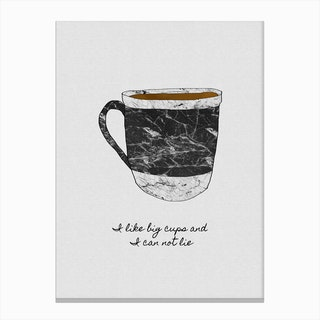 I Like Big Cups & I Cannot Lie Canvas Print