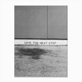 Take The Next Step Canvas Print