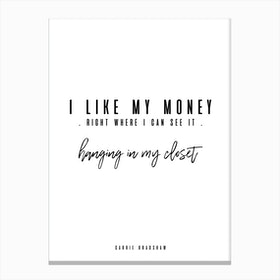 Carrie Bradshaw Quote Canvas Print