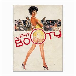 Fatbooty Canvas Print