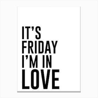 Friday Love Canvas Print