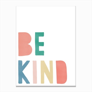 Be Kind   Rainbow Colours Canvas Print
