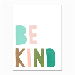 Be Kind Quote  Green & Pink Canvas Print
