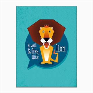 Be Wild Lion Canvas Print