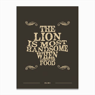 The Lion Is Most Handsome When Looking For Food Canvas Print