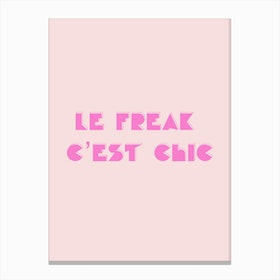 Le Freak Canvas Print