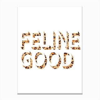 Feline Good Canvas Print