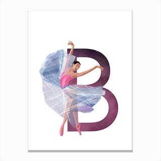 B Ballet Canvas Print