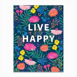 Live Happy Canvas Print